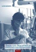 Tage- und Nachtbuch einer Krankenschwester