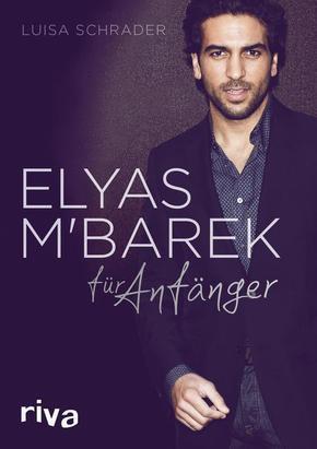 Elyas M Barek für Anfänger