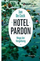 Hotel Pardon, Wege der Vergebung