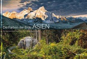 KUNTH Bildband Die Farben der Erde ASIEN