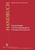 Dramendidaktik und Dramenpädagogik im Fremdsprachenunterricht