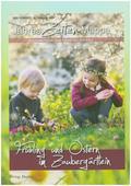 JahresZeiten-Mappe - Frühling und Ostern im Zaubergärtlein
