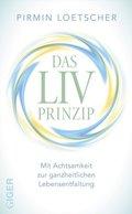 Das LIV-Prinzip