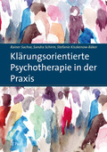 Klärungsorientierte Psychotherapie in der Praxis - Bd.1