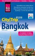 Reise Know-How CityTrip PLUS Bangkok mit Umgebung und Küstenregion