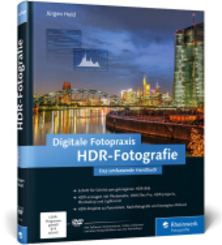 Digitale Fotopraxis HDR-Fotografie, m. DVD-ROM