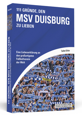111 Gründe, den MSV Duisburg zu lieben