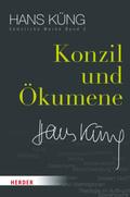 Sämtliche Werke; Konzil und Ökumene; Bd.2