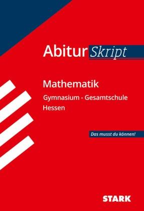 AbiturSkript Mathematik, Gymnasium/Gesamtschule Hessen