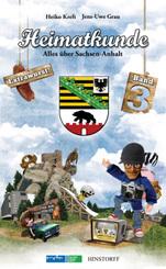 Heimatkunde; Alles über Sachsen-Anhalt - Bd.3