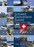 Schweiz - Switzerland / Suisse