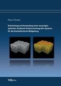 Entwicklung und Anwendung eines neuartigen optischen Dualband-Kohärenztomografie-Systems für die biomedizinische Bildgeb