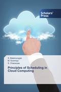Principles of Scheduling in Cloud Computing