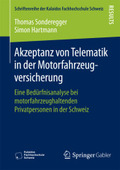 Akzeptanz von Telematik in der Motorfahrzeugversicherung