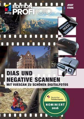 Dias und Negative scannen - Mit Vuescan zu schönen Digitalfotos