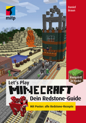 Let's Play MINECRAFT: Dein Redstone-Guide