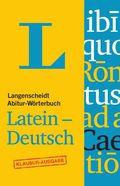 Langenscheidt Abitur-Wörterbuch Latein-Deutsch, Klausur-Ausgabe