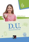 D.U. - DeutschUnterricht: 6. Schuljahr, Lehrerband, m. CD-ROM