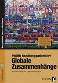 Politik handlungsorientiert: Globale Zusammenhänge, m. CD-ROM