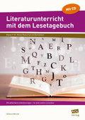 Literaturunterricht mit dem Lesetagebuch, m. CD-ROM