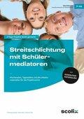 Streitschlichtung mit Schülermediatoren, m. CD-ROM