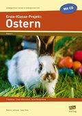 Erste-Klasse-Projekt: Ostern, m. CD-ROM