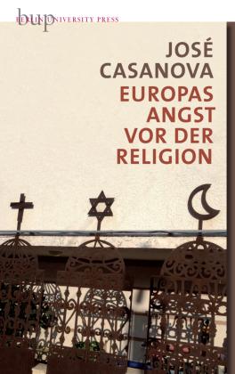 Europas Angst vor der Religion