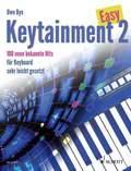 Easy Keytainment, für Keyboard - Bd.2