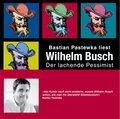Wilhelm Busch, Der lachende Pessimist, 3 Audio-CDs