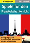 Spiele für den Französischunterricht / Grundschule