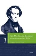 Felix Mendelssohn Bartholdy. Interpretationen seiner Werke, 2 Teile