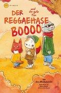 Der Reggaehase Boooo und der gute Ton, m. Audio-CD