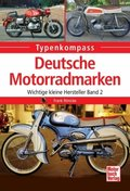 Deutsche Motorradmarken - Bd.2
