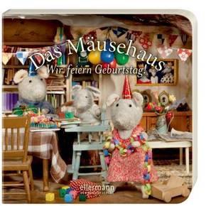 Das Mäusehaus - Wir feiern Geburtstag!