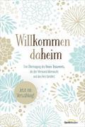 Bibelausgaben: Willkommen daheim - Neues Testament, Motiv Floral; Gerth Medien