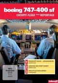 Boeing 747-400 SF - Cockpit-Flüge / Reportage, 1 DVD