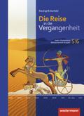 Die Reise in die Vergangenheit, Differenzierende Ausgabe Baden-Württemberg 2015: 5./6. Schuljahr, Schülerband; Bd.1