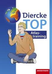 Diercke Weltatlas, Ausgabe 2015: Arbeitsheft TOP Atlastraining