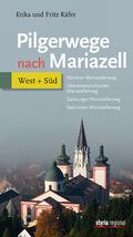 Pilgerwege nach Mariazell, Band West + Süd