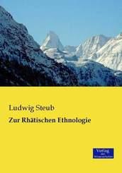 Zur Rhätischen Ethnologie