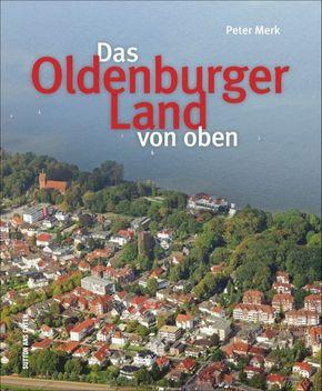 Das Oldenburger Land von oben