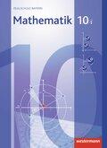 Mathematik, Realschule Bayern (2009): 10. Jahrgangsstufe, Schülerband, Wahlpflichtfächergruppe I