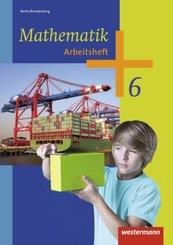 Mathematik, Ausgabe 2013 Berlin und Brandenburg: 6. Schuljahr, Arbeitsheft