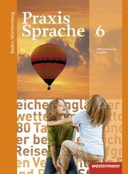 Praxis Sprache, Differenzierende Ausgabe 2015 für Baden-Württemberg: 6. Klasse, Schülerband