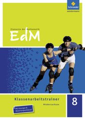Elemente der Mathematik, Klassenarbeitstrainer, Ausgabe Niedersachsen: 8. Schuljahr, Klassenarbeitstrainer