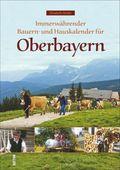 Immerwährender Bauern- und Hauskalender für Oberbayern