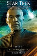 Star Trek, The Next Generation - Kalte Berechnung: Lautlose Waffen
