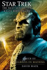 Star Trek, The Next Generation - Kalte Berechnung: Diabolus ex machina