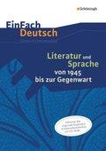 Literatur und Sprache von 1945 bis zur Gegenwart: Unterrichtsmodell mit CD-ROM