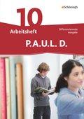 P.A.U.L. D., Differenzierende Ausgabe: 10. Klasse, Arbeitsheft